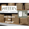 Dry Dipping Glazes - 25 lbs.