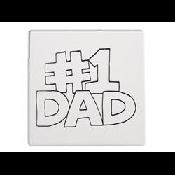 """TILES & PLAQUES #1 Dad Party Tile  6""""/2 SPO"""