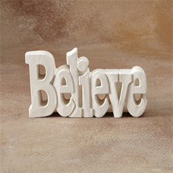 TILES, ETC. BELIEVE WORD PLAQUE/6 SPO
