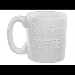 MUGS But first, Coffee Mug/6