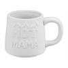 MUGS Hot Mama Mug/6 SPO